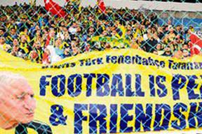 Futbol arkadaşlıktır