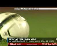 Medical Park Antalyaspor: 2 - Beşiktaş: 1 (Özet)
