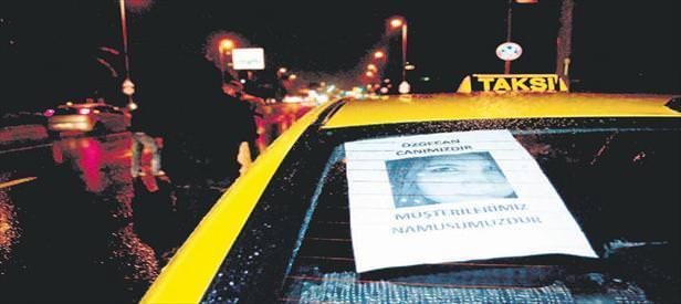 Taksicilerden Özgecan tepkisi