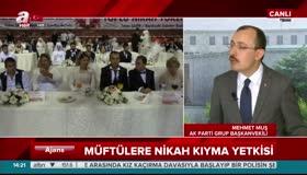 Ak Parti Grup Başkanvekili Mehmet Muşun Kemal Kılıçdaroğlu hakkındaki açıklamaları