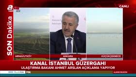 Bakan resmen açıkladı! İşte Kanal İstanbulun güzergahı