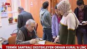 Termik santrali destekleyen Orhan Kurala linç kampanyası