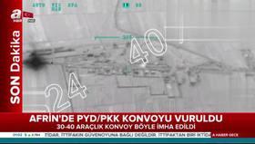 Afrinde PYD/PKK konvoyunun vurulma anı!