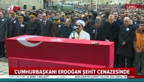 Erdoğandan Afrin şehidine veda konuşması