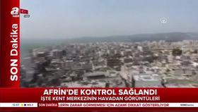 Afrin şehir merkezi havadan görüntülendi!